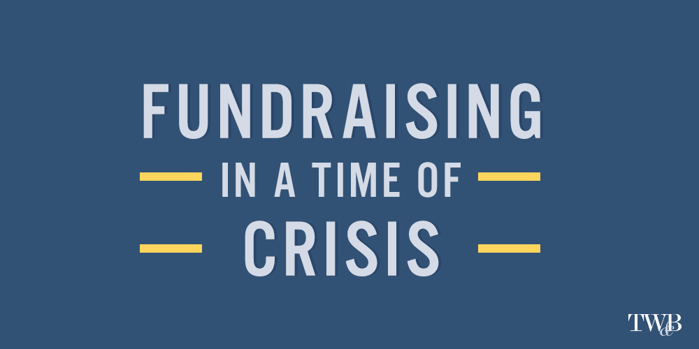 Fundraising Priorities in a time of Crisis