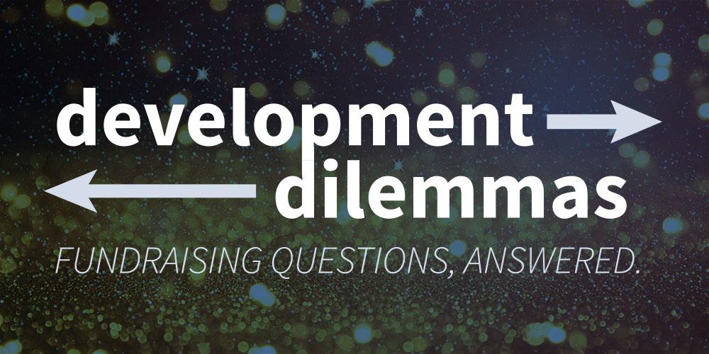 Development Dilemma: Celebrity Donors?