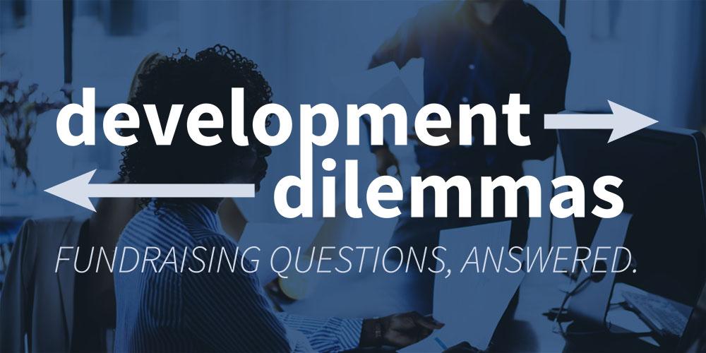 Development Dilemma: Retaining Fundraising Staff