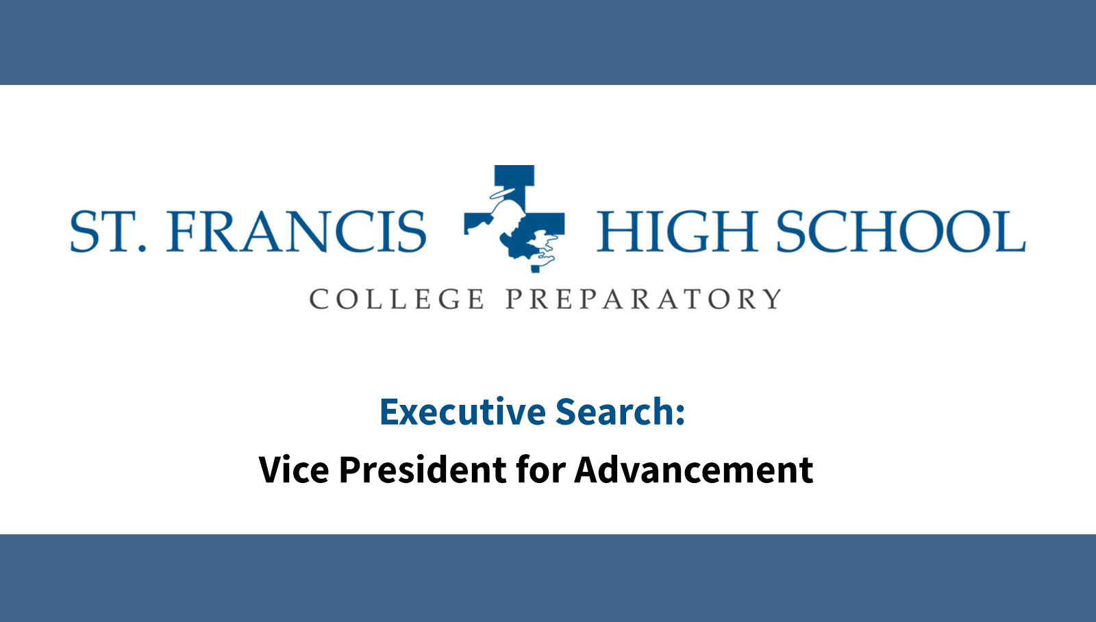 Executive Search: Vice President for Advancement St. Francis High School